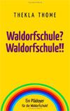 Waldorfschule? Waldorfschule !!